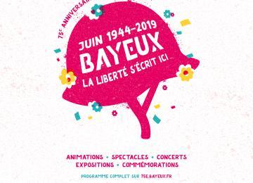 Visuel du 75e anniversaire du Débarquement à Bayeux