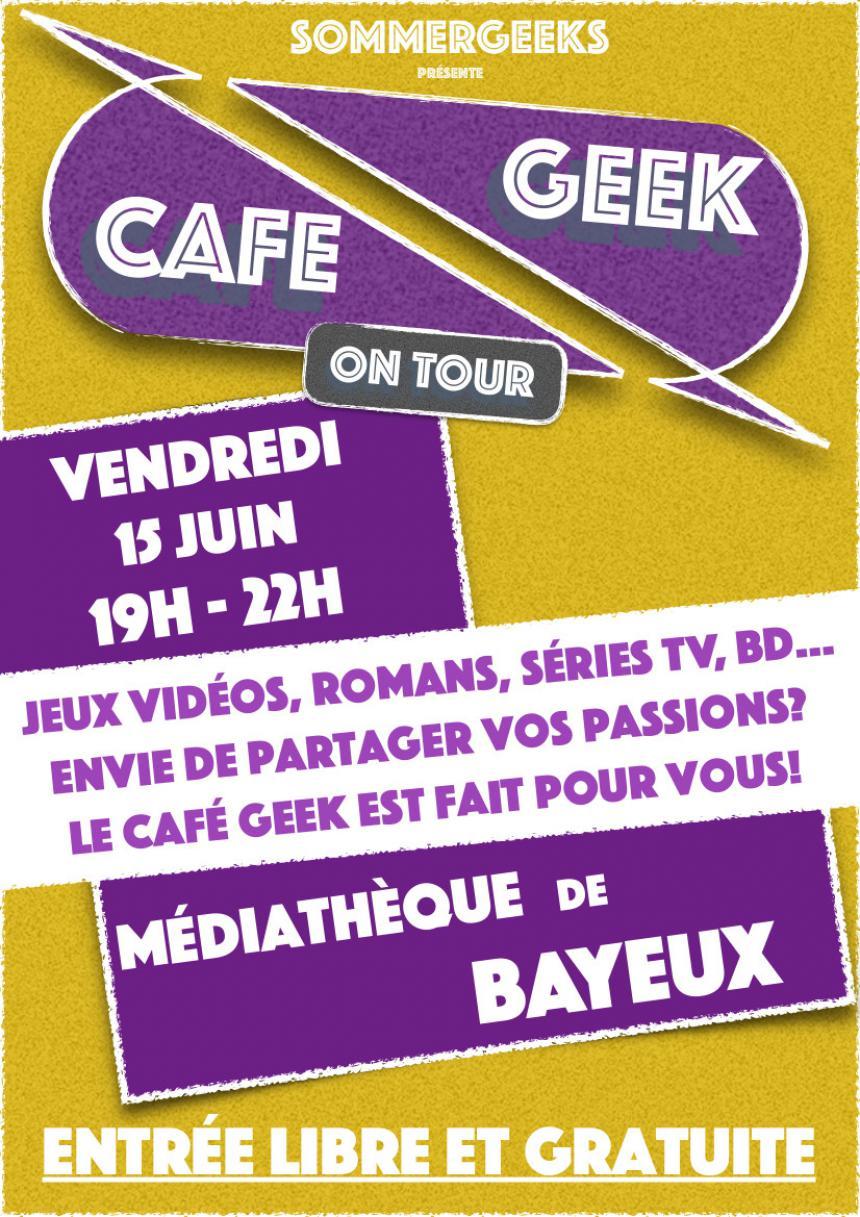 Affiche Café Geek à Bayeux