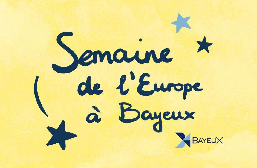 Visuel semaine de l'Europe à Bayeux